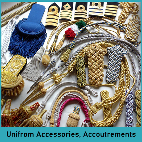 Uniform Accessories and Accoutrements